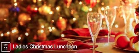 Ladies Christmas Luncheon - Save the Date