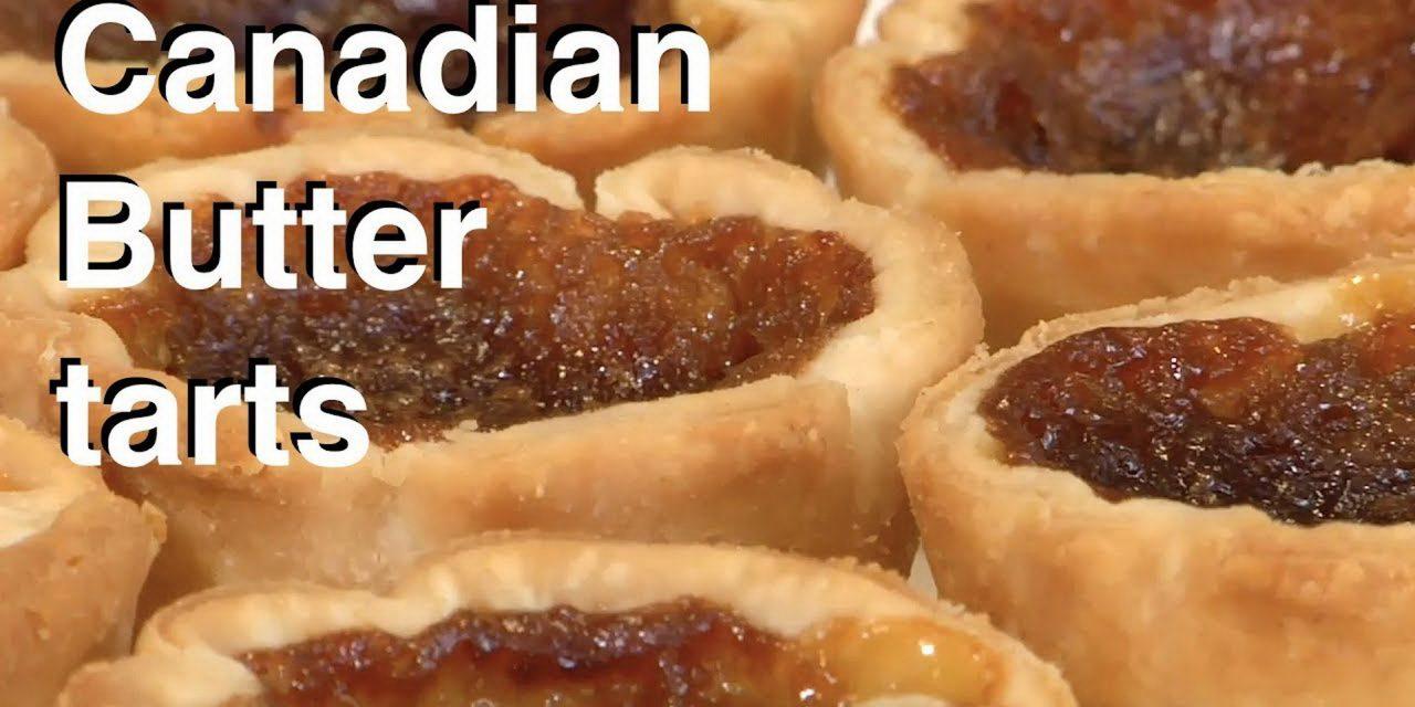 A True Canadian Treat…Classic Butter Tarts – Peggy Sturch