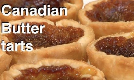 A True Canadian Treat…Classic Butter Tarts – Peggy Sturch